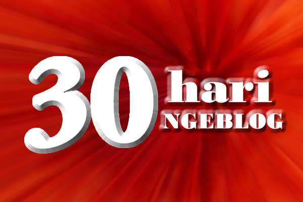 30 hari ngeblog